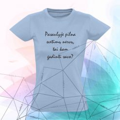 Marškinėliai su užrašu Kam gadinti savo nervus