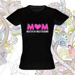Marškinėliai mamai MOM master of multitasking